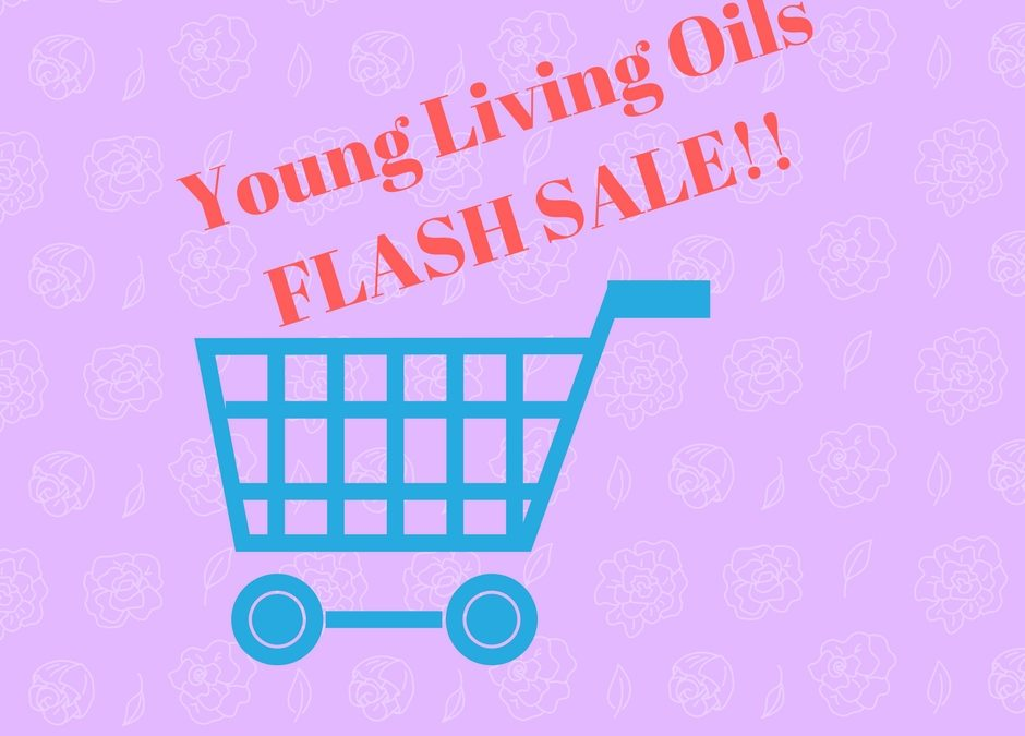 Young Living Oils FLASH SALE!